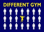 DIFFERENT  GYM